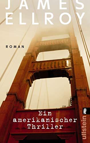 James Ellroy: Ein amerikanischer Thriller