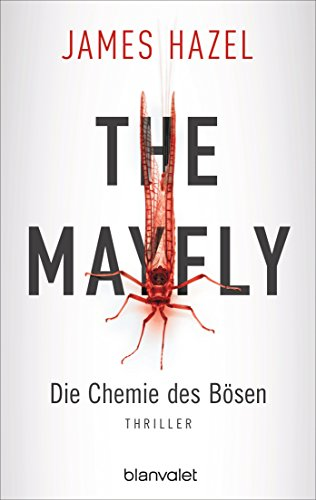 James Hazel: The Mayfly - Die Chemie des Bösen