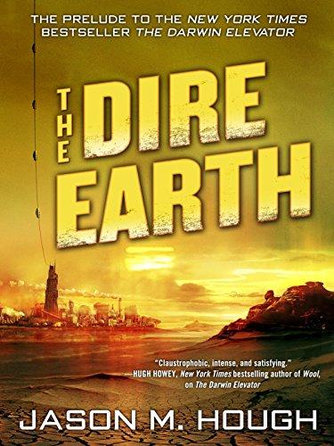The Dire Earth von Jason M. Hough