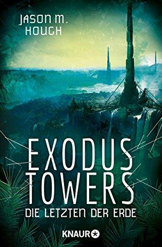 Jason M. Hough: Exodus Towers