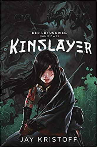 Kinslayer von Jay Kristoff