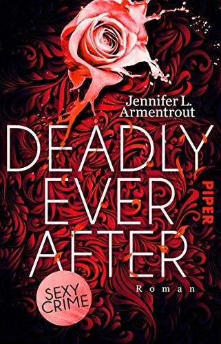 Deadly Ever After von Jennifer L. Armentrout