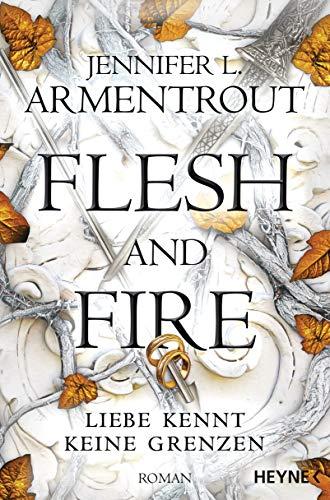 Jennifer L. Armentrout: Flesh and Fire – Liebe kennt keine Grenzen