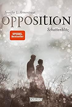 Jennifer L. Armentrout: Opposition. Schattenblitz