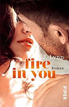 J. Lynn: Fire in You