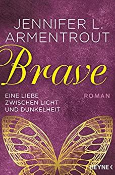 Brave von Jennifer L. Armentrout