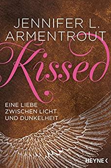 Jennifer L. Armentrout: Kissed