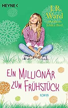 Jessica Bird: Ein Millionär zum Frühstück