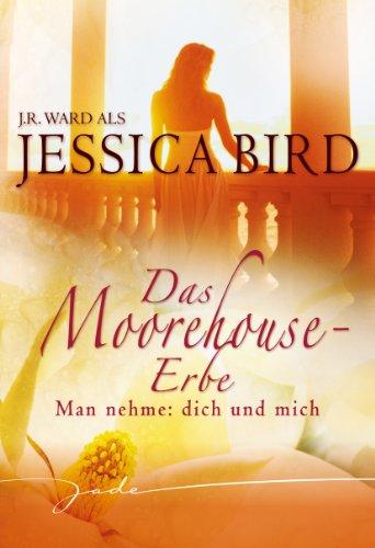 Jessica Bird: Man nehme: Dich und Mich
