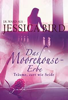 Jessica Bird: Träume, zart wie Seide