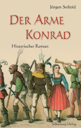 Der Arme Konrad von Jürgen Seibold