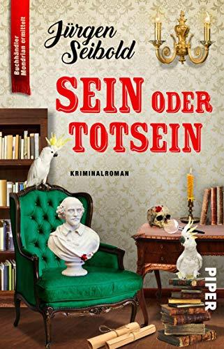 Sein oder Totsein von Jürgen Seibold