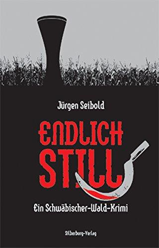 Jürgen Seibold: Endlich still