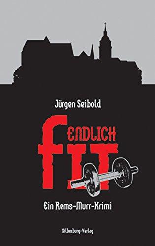 Endlich fit von Jürgen Seibold