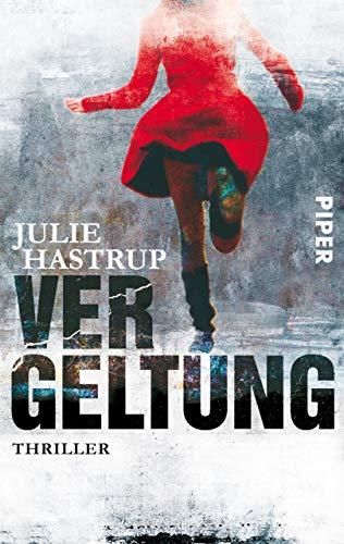 Julie Hastrup: Vergeltung