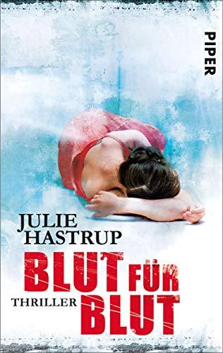 Julie Hastrup: Blut für Blut