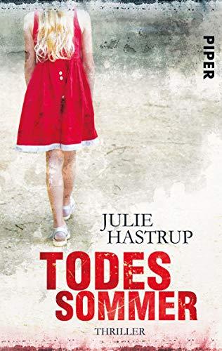 Julie Hastrup: Todessommer