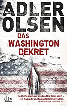 Das Washington-Dekret von Jussi Adler-Olsen