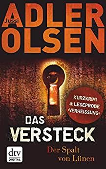 Jussi Adler-Olsen: Das Versteck: Der Spalt von Lünen
