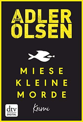Miese kleine Morde von Jussi Adler-Olsen
