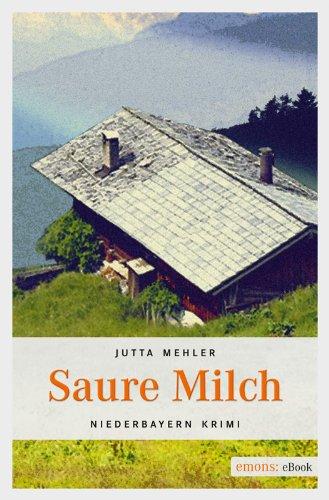 Jutta Mehler: Saure Milch