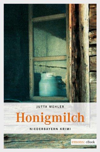 Jutta Mehler: Honigmilch