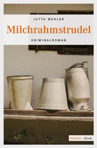 Jutta Mehler: Milchrahmstrudel