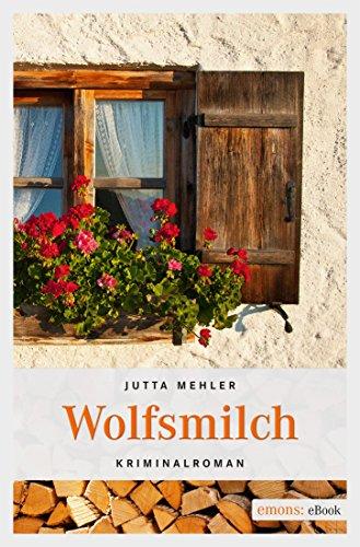 Wolfsmilch von Jutta Mehler
