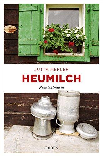 Jutta Mehler: Heumilch
