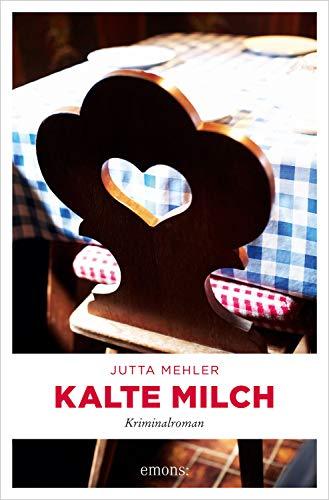 Kalte Milch von Jutta Mehler