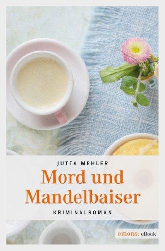 Jutta Mehler: Mord und Mandelbaiser
