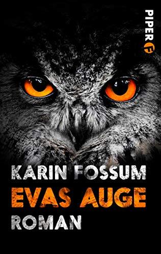 Karin Fossum: Evas Auge
