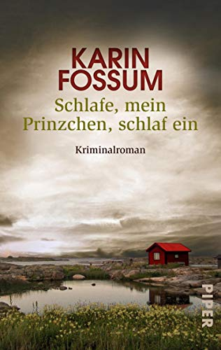 Karin Fossum: Schlafe, mein Prinzchen, schlaf ein