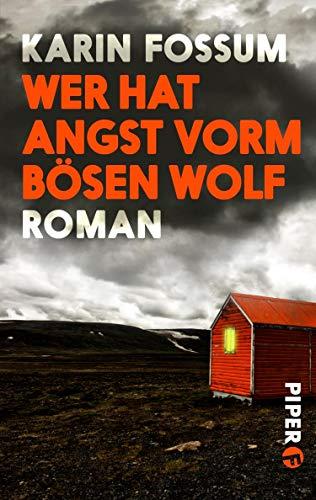Karin Fossum: Wer hat Angst vorm bösen Wolf