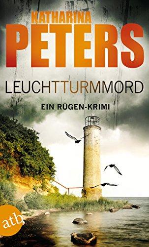 Katharina Peters: Leuchtturmmord