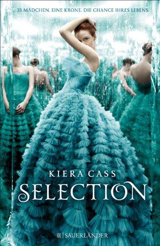 Kiera Cass: Selection