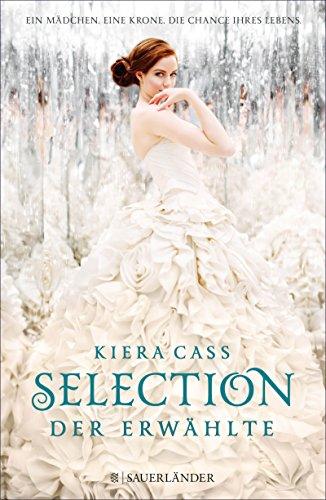 Kiera Cass: Der Erwählte
