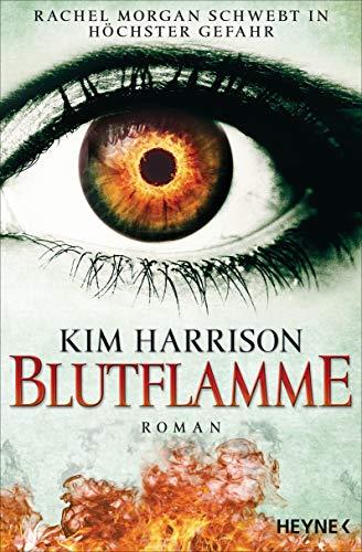 Blutflamme von Kim Harrison