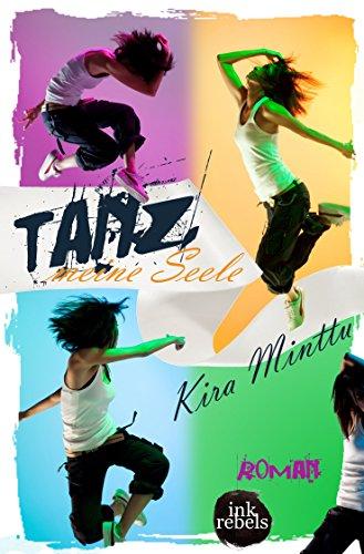 Kira Minttu: Tanz, meine Seele