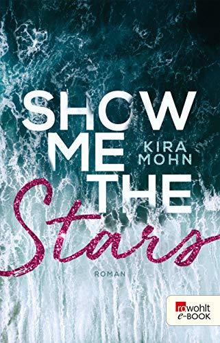 Kira Mohn: Show me the Stars