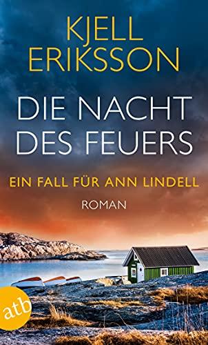Kjell Eriksson: Die Nacht des Feuers