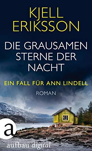 Kjell Eriksson: Die grausamen Sterne der Nacht