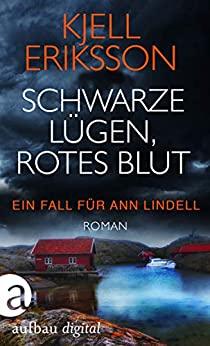 Kjell Eriksson: Schwarze Lügen, rotes Blut