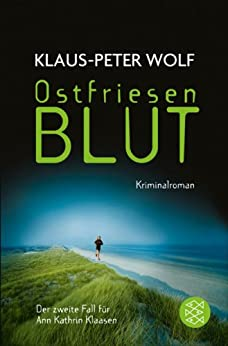 Klaus-Peter Wolf: Ostfriesenblut