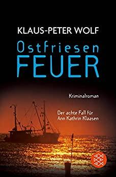 Klaus-Peter Wolf: Ostfriesenfeuer