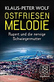 Ostfriesenmelodie von Klaus-Peter Wolf