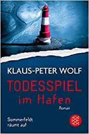 Klaus-Peter Wolf: Todesspiel im Hafen
