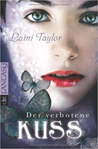 Laini Taylor: Der verbotene Kuss