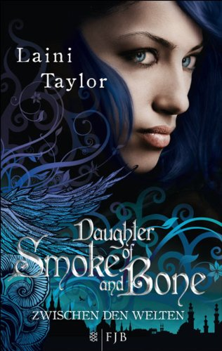 Laini Taylor: Daughter of Smoke and Bone