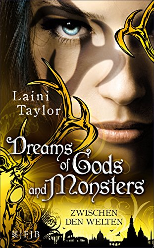 Laini Taylor: Dreams of Gods and Monsters